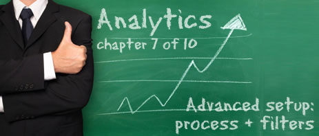 Analytics Chapter 7: Advanced setup and filters