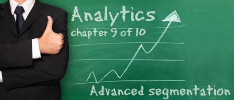 Google Analytics: Advanced segmentation
